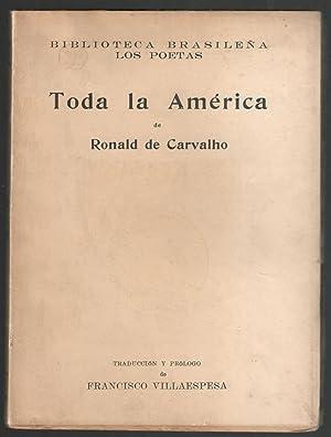 TODA LA AMERICA: CARVALHO, RONALD DE;
