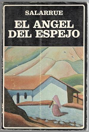 ÁNGEL DEL ESPEJO, EL: SALARRUE; SERGIO RAMÍREZ, (PROLOGO, SELECCIÓN Y CRONOLOGÍA); JUAN ...