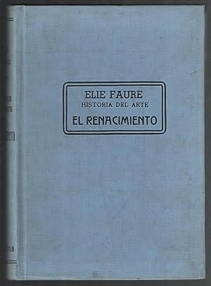 HISTORIA DEL ARTE; EL RENACIMIENTO: FAURE, ELIE; MARGARITA