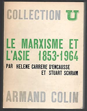 MARXISME ET L'ASIE 1.853-1.964, LE: CARRERE D'ENCAUSSE, HELENE