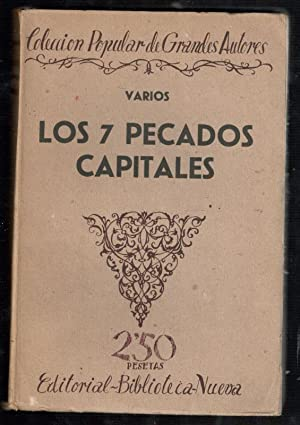 SIETE PECADOS CAPITALES; EL ORGULLO; LA AVARICIA;: VV.AA.; JEAN GIRADOUX