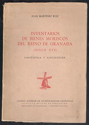 INVENTARIOS DE BIENES MORISCOS DEL REINO DE: MARTINEZ RUIZ, JUAN