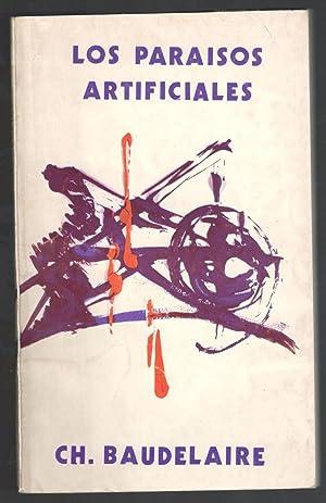 PARAÍSOS ARTIFICIALES, LOS: BAUDELAIRE, CHARLES