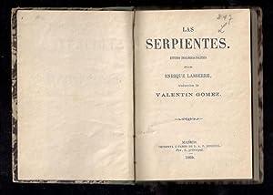 SERPIENTES, LAS: LASSERRE, ENRIQUE; VALENTÍN