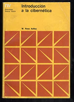 INTRODUCCIÓN A LA CIBERNÉTICA: ROSS ASHBY, W.; JORGE SANTOS, (TRADUCCION)