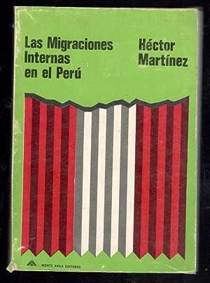 MIGRACIONES INTERNAS EN EL PERU, LAS: MARTINEZ, HECTOR