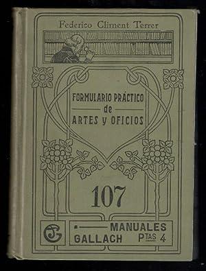 FORMULARIO PRACTICO DE ARTES Y OFICIOS; RESUMEN: CLIMENT TERRER, FEDERICO