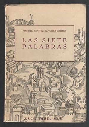 SIETE PALABRAS, LAS: SANCHEZ-CORTES, MANUEL BENITEZ