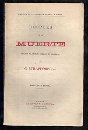 DESPUÉS DE LA MUERTE: STRAFFORELLO, G., (ESTUDIO FILOSOFICO ESCRITO EN ITALIANO)