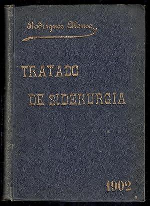 TRATADO DE SIDERURGIA (OBRA PREMIADA CON MEDALLA: RODRIGUEZ ALONSO, JOAQUÍN