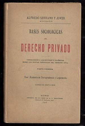 BASES SOCIOLÓGICAS DEL DERECHO ROMANO, PARTE PRIMERA;: SERRANO Y JOVER,