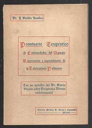 PRONTUARIO TERAPÉUTICO DE ENFERMEDADES DEL APARATO RESPIRATORIO: VALDES LAMBEA, J.;