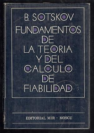 FUNDAMENTOS DE LA TEORÍA Y DEL CALCULO: SOTSKOV, B.; A.
