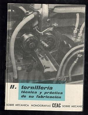 TORTILLERÍA; TÉCNICA Y PRACTICA DE SU FABRICACIÓN: ORTUÑO, MODESTO