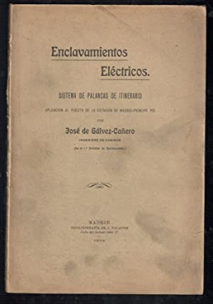 ENCLAVAMIENTOS ELÉCTRICOS; SISTEMA DE PALANCAS DE ITINERARIO, APLICACIÓN AL PUESTO DE...
