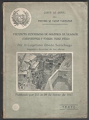 PROYECTO REFORMADO DE GALERÍAS DE DESAGÜE, COMPUERTAS Y TOMAS PARA RIEGO (TEXTO) FALTO ...