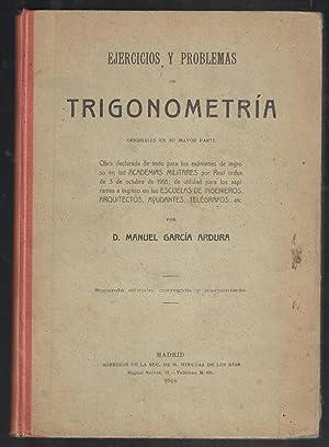 EJERCICIOS Y PROBLEMAS DE TRIGONOMETRÍA, ORIGINALES EN SU MAYOR PARTE: GARCIA ARDURA, MANUEL