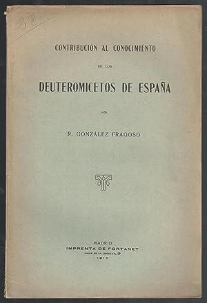CONTRIBUCIÓN AL CONOCIMIENTO DE LOS DEUTEROMICETOS DE ESPAÑA: GONZÁLEZ FRAGOSO, R.