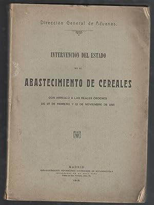 INTERVENCION DEL ESTADO EN EL ABASTECIMIENTO DE: VV.AA.; DIRECCION GENERAL
