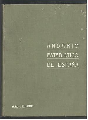 ANUARIO ESTADISTICO DE ESPAÑA, AÑO III-1916: VV.AA.; MINISTERIO DE