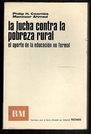 LUCHA CONTRA LA POBREZA RURAL; EL APORTE: COOMBS, PHILIP H.;