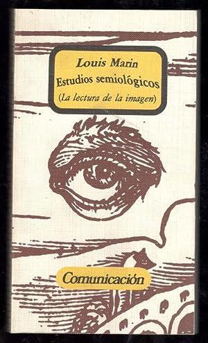 ESTUDIOS SEMIOLÓGICOS; (LA LECTURA DE LA IMAGEN): MARÍN, LOUIS; JOAQUÍN FERNÁNDEZ, (...