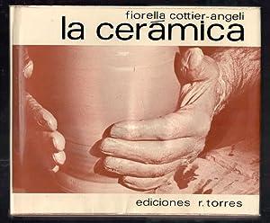 CERÁMICA, LA: COTTIER-ANGELI, FIORELLA; JANINE