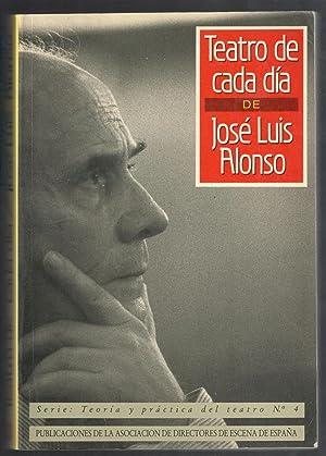 TEATRO DE CADA DIA: ALONSO, JOSÉ LUIS;