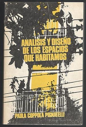 ANÁLISIS Y DISEÑO DE LOS ESPACIOS QUE HABITAMOS: COPPOLA PIGNATELLI, PAOLA; CARLA POVERO, (...