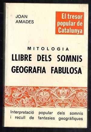 MITOLOGÍA; LLIBRE DELS SOMNIS; GEOGRAFIA FABULOSA (INTERPRETACIO: AMADES, JOAN
