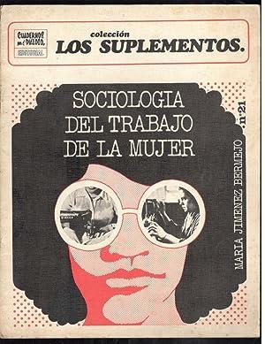 SOCIOLOGÍA DEL TRABAJO DE LA MUJER; LA: JIMÉNEZ BERMEJO, MARIA