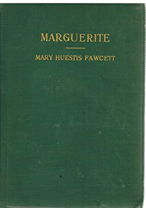 Marguerite, Or, the Quaker Minister's Daughter:: Fawcett, Mary Huestis