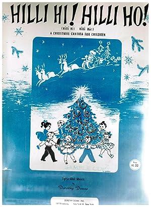 Hilli Hi ! Hilli Hi ! A Christmas Cantata: Doane, Dorothy