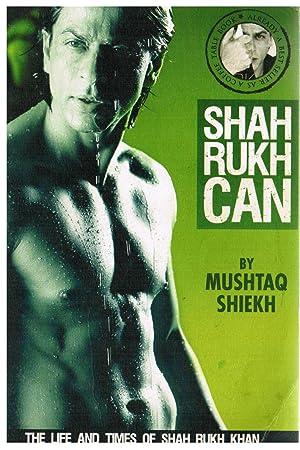 Shah Rukh Can: Shiekh, Mushtaq