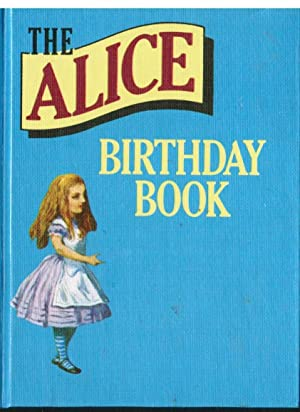 Alice's Birthday Book : with quotations from: CARROLL, Lewis