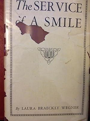 Service of a Smile: Wegner, Laura Braeckly