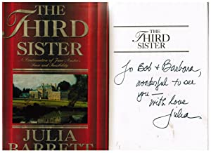 The Third Sister: A Continuation of Jane: Barrett, Julia ,Austen,