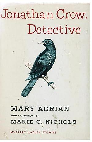 Jonathan Crow, Detective: Adrian, Mary