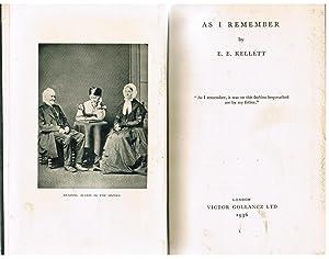 As I Remember: Kellett, E. E.