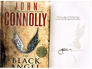 The Black Angel: A Thriller Signed limited: Connolly, John