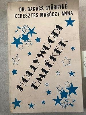 Hollywoodi Emlékek: Dr.Bakács Györgyné and Keresztes Maróczi, Anna