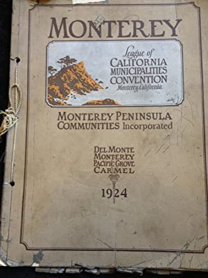 Monterey League of California Municipalities Convention, Monterey California: Monterey