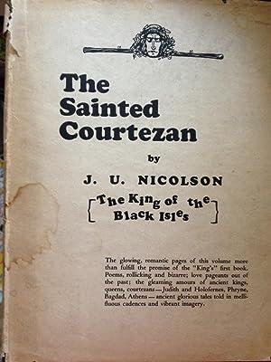 Sainted Courtezan: Nicolson, J.U.