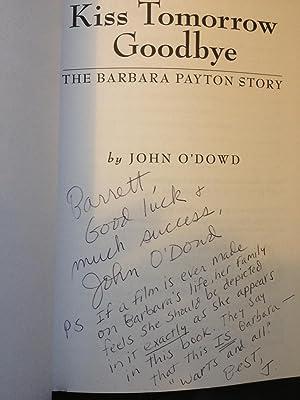 Kiss Tomorrow Goodbye: The Barbara Payton Story: O'Dowd, John