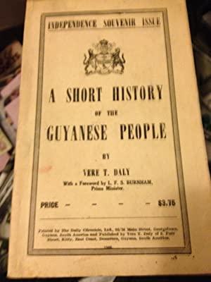 Short History of the Guyanese People: Daly, Vere T