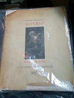 Saturne, Essai Sur Goya: Malraux, Andre