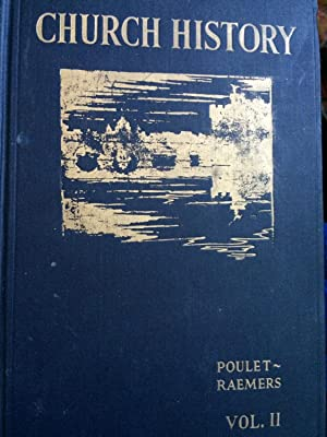 History of the Catholic Church, A: For: Poulet, Dom Charles,