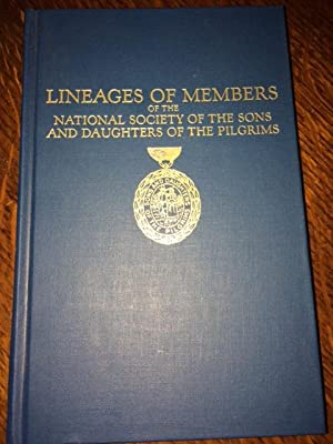 Lineages of Members of the National Society: Sons and Daughters