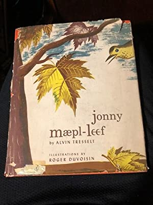 Jonny Maepl-leef or Johnny Maple Leaf: Tresselt, Alvin