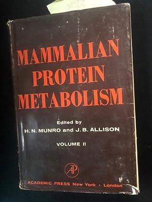 Mammalian Protein Metabolism. Vol II: Munro, H. N. And J. B. Allison
